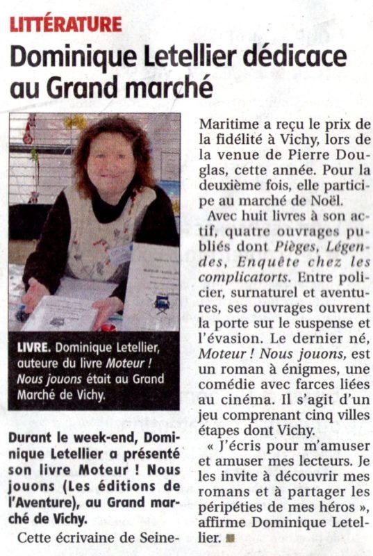 Le quotidien, La Montagne, consacre un reportage aux 4 romans de Dominique Letellier le 12 décembre 2018